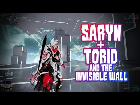 Warframe - Saryn + Torid and the Invisible Wall