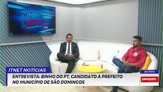 Reproduzir ENTREVISTA: Binho do PT, candidato a prefeito no município de São Domingos.