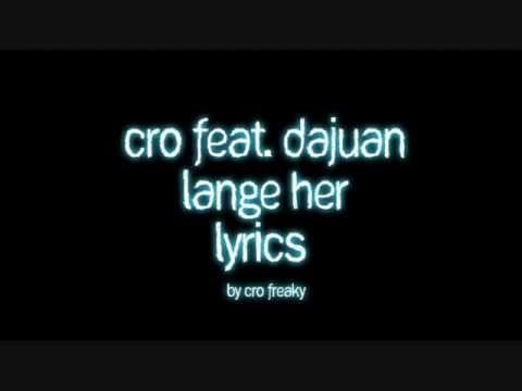 Cro feat. Dajuan - Lange her - Lyrics