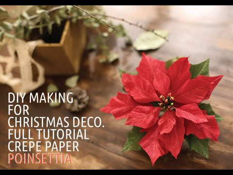 Super Easy Simple Crepe Paper Poinsettia This Is For Christmas Decoration Diy Paper Flowers