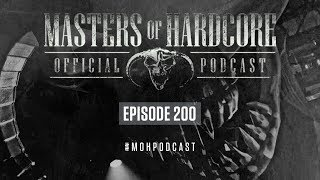 Masters of Hardcore Podcast 200 by F. Noize