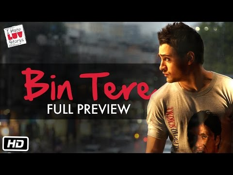 I Hate Luv Storys - Bin Tere - Full Preview