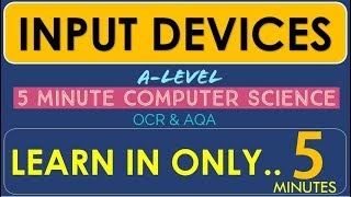 Tutorial 5. Input Devices. BAR CODES - QR - SCANNER – TAGS - RFID  OCR AQA EDUQAS   – in 5 minutes!
