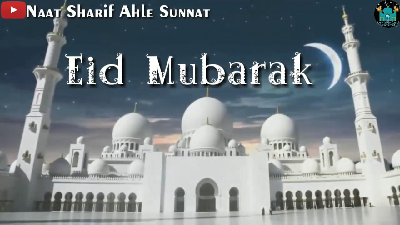 Eid Status Eid Mubarak Status Eid Wishes Status Happy Eid 2018 By Naat