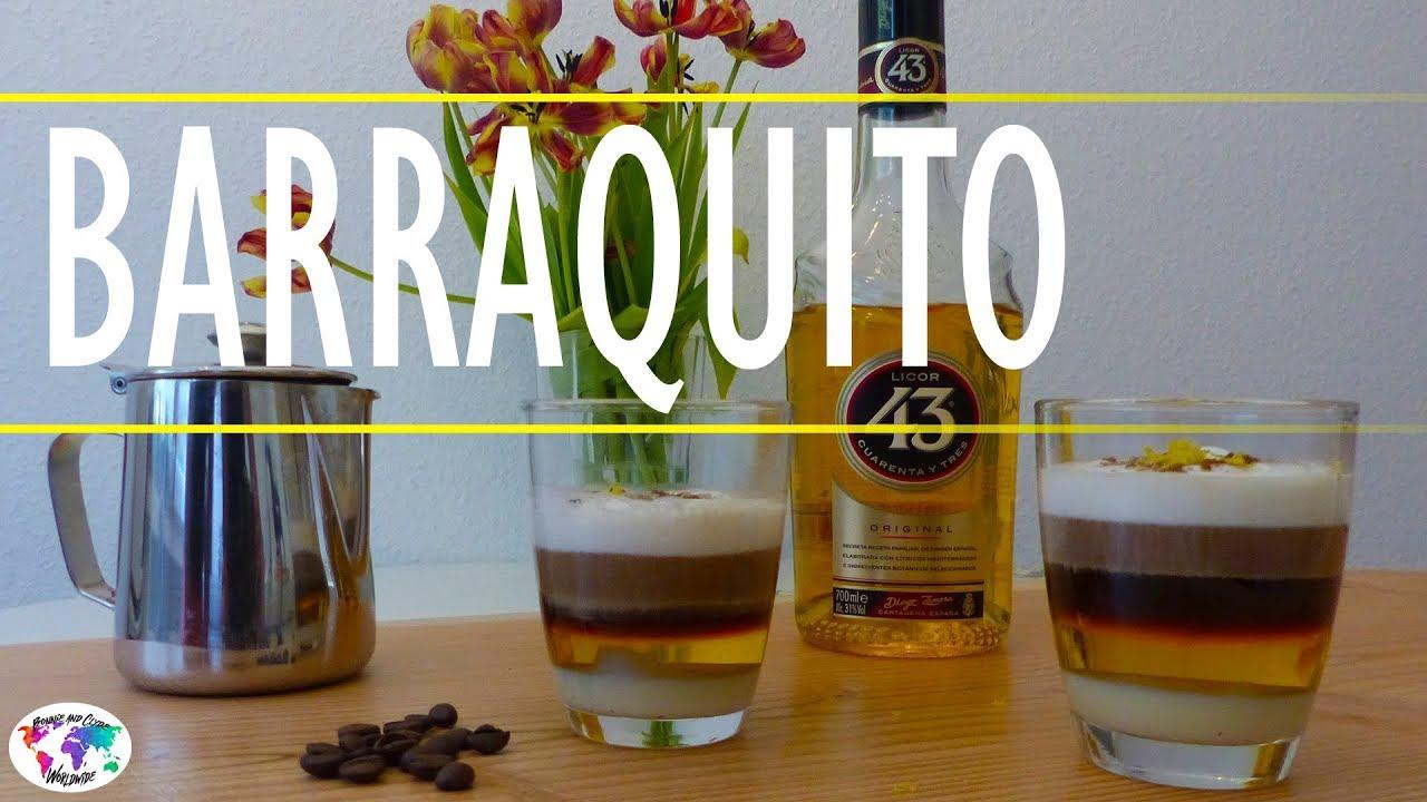 Barraquito - Kaffe Cocktail und Kultgetränk - YouTube