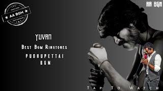 Pudhupettai Bgm Ringtone   Yuvan Best Bgm Ringtone   Kokki Kumar Mass bgm   AA BGM