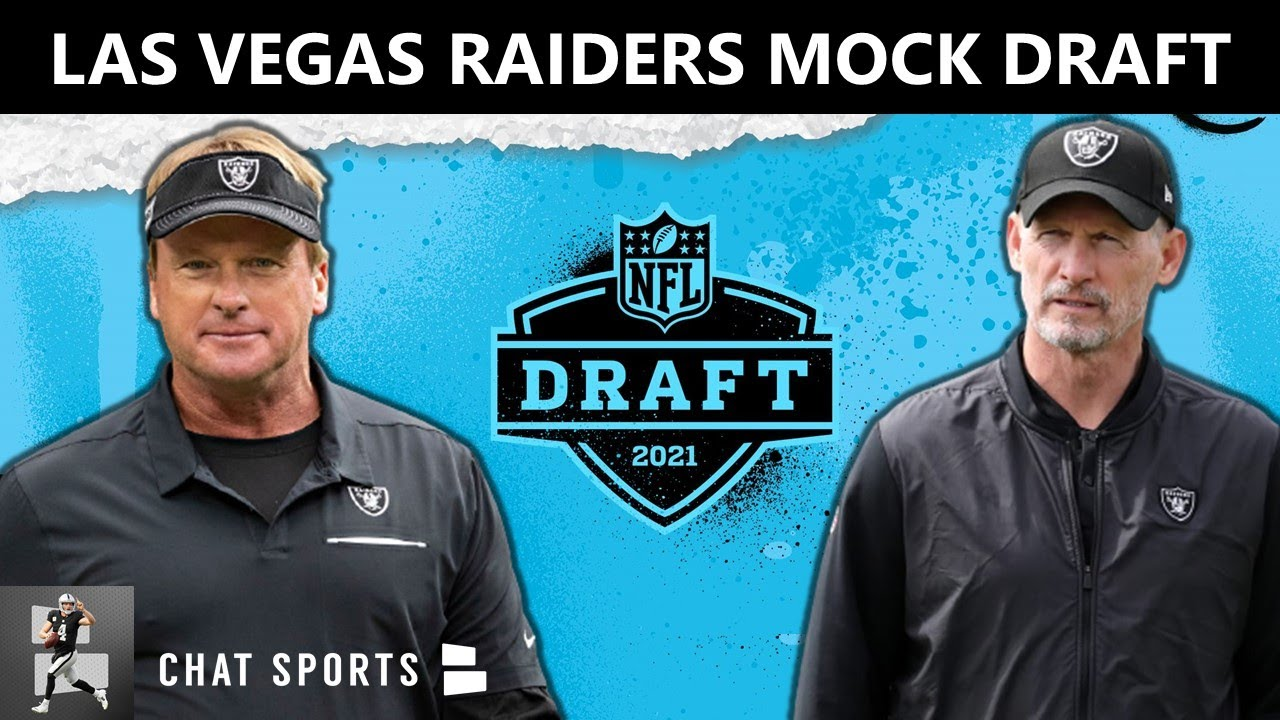 Las Vegas Raiders Mock Draft: 2021 NFL Draft Predictions, Grades & Analysis | 7-Round NFL Mock Draft