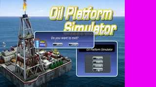 oil platform simulator coming soon to the channel