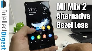 Mi Mix 2 Alternative- Bluboo S1 Bezel Less Phone Unboxing And Hands On