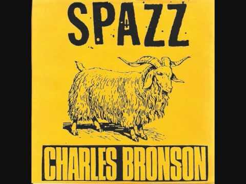 """Spazz/Charles Bronson - Split 7"""""""