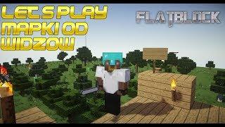 Let's play Mapki od widzow #2 - Flatblock 4 na 4