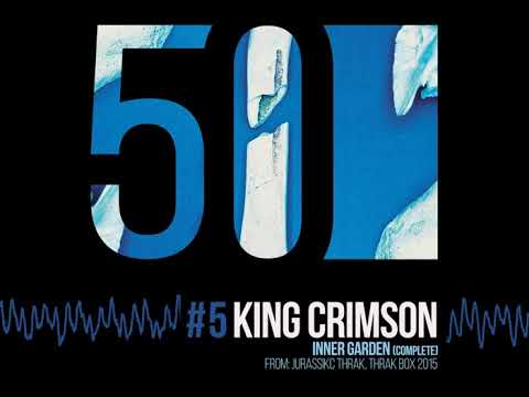 King Crimson - Inner Garden [50th Anniversary | Thrak Box 2015] Mp3