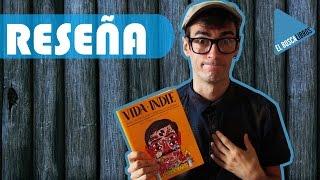Vida indie, de Mario Suárez y Ricardo Cavolo | Lunwerg Editores