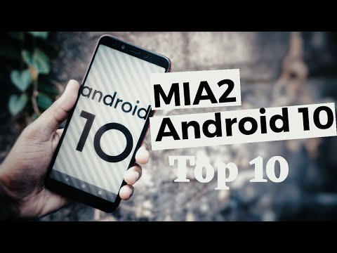 Xiaomi MiA2/ MiA3 Android 10  Stable Update - Top 10 Changes