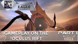 EAGLE FLIGHT - VR Gameplay - Oculus Rift (Beautiful Game)