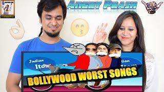 Bollywood Worst Song Lyrics - Indian Itom || Angry Prash || Indian Reaction