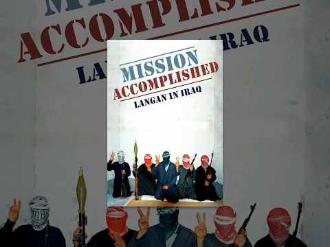 Mission Accomplished: Langan in Iraq