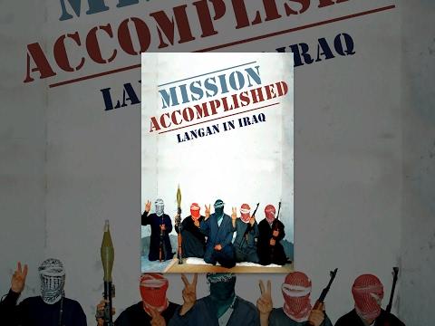 Mission Accomplished: Langan in Iraq