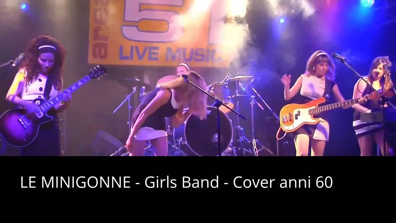 sale retailer b23d1 54dd1 COVER BAND ANNI 60 - le minigonne - girls band
