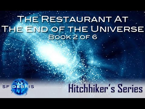 The Restaurant at the End of the Universe Examination
