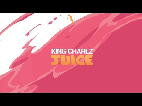 King Charlz - Juice (Lyric Video)