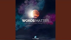Words Matter (Motivational Speech)