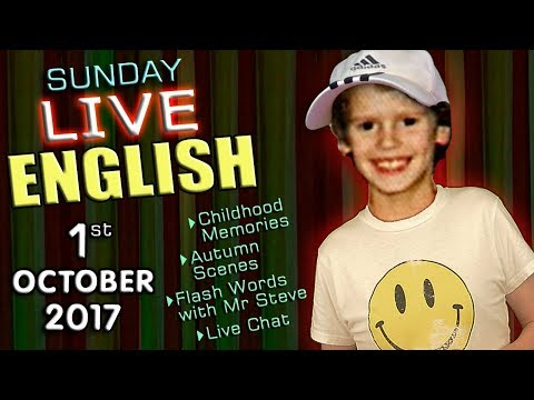 LIVE English Lesson - 1st OCT 2017 - Learning English  - grammar - childhood memories - flash words