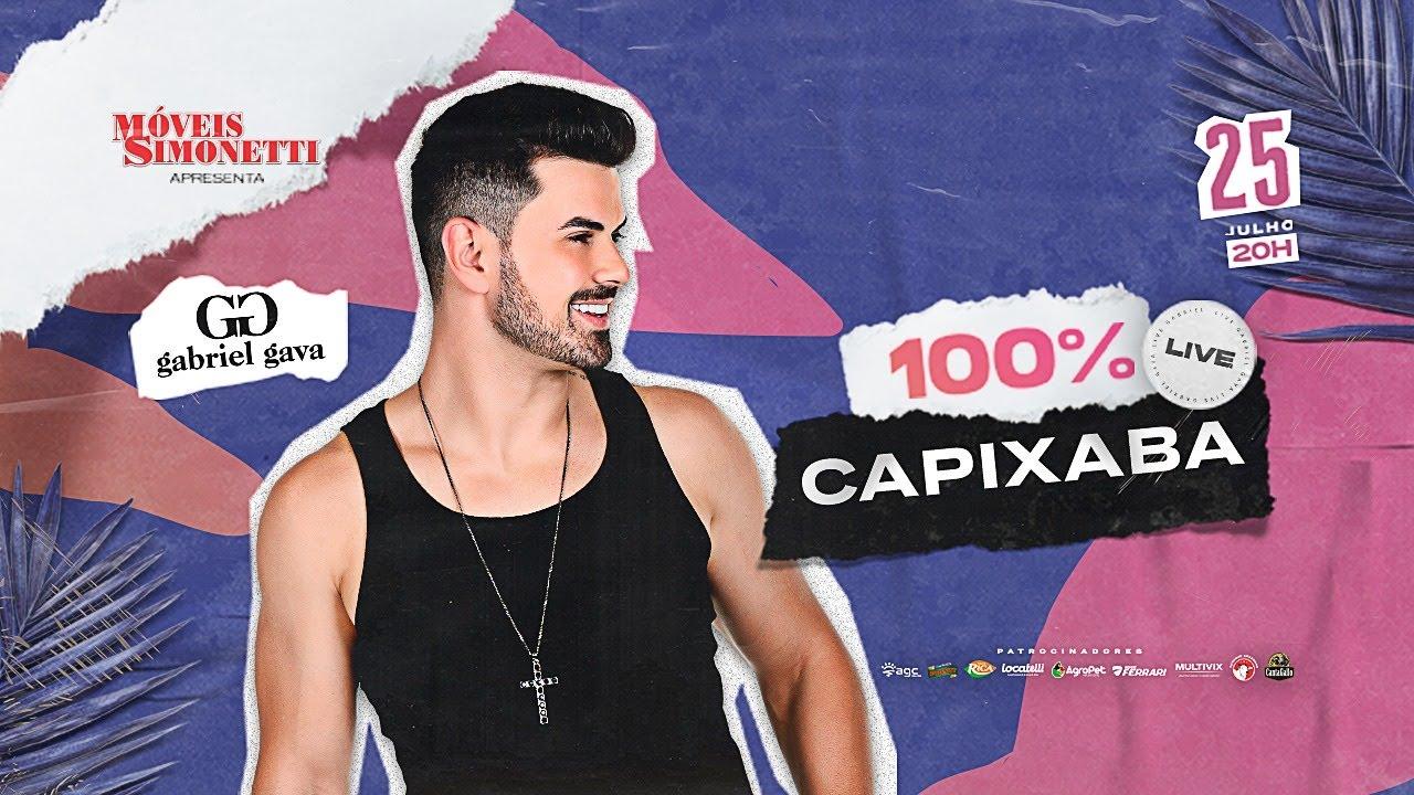 Gabriel Gava - Live 100% Capixaba #FiqueEmCasa e cante #comigo