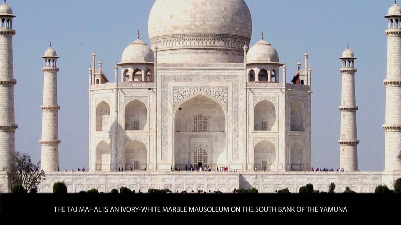 Taj Mahal India Tourist Attractions Wiki Videos By
