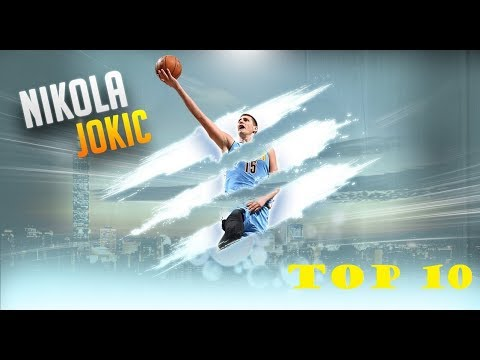 NIKOLA JOKIC - TOP 10 CAREER HIGHLIGHTS