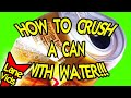 HOW TO CRUSH A CAN WITH WATER Science Experiment!