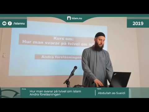 Hur man besvarar tvivel om Islam | del 2 | Shaykh Abdullah as-Sueidi