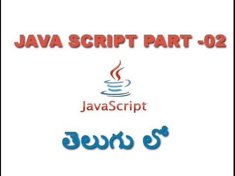 Java scripting tutorial for beginners in telugu Part 2