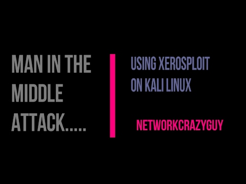 Most Advanced Man in the Middle Attack || XEROSPLOIT || KALI LINUX (VOICE TUTORIAL)