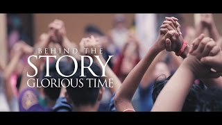 Behind The Story #GLORIOUSTIME2016