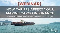How Tariffs Affect Your Marine Cargo Insurance [Full Webinar]
