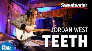 """Jordan West — """"Teeth"""""""