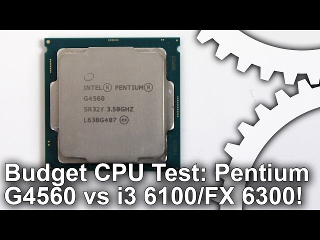 Intel Pentium G4560 review: the ultimate budget CPU? • Eurogamer net