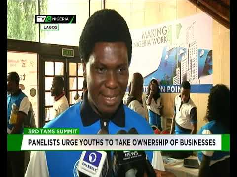 TAMS Summit : Panelists urge youths to take ownership of business