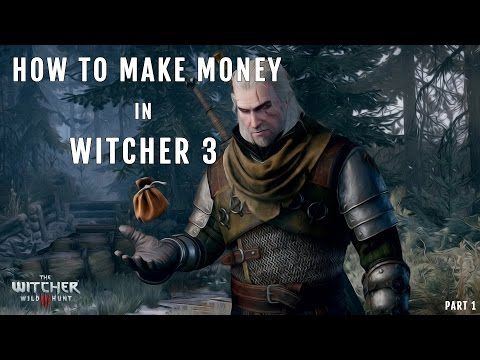 Quick Money: The Witcher 3 Quick Money