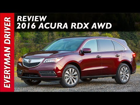 2016 Acura RDX AWD Review On Everyman Driver