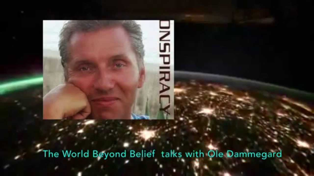 Ole Dammegard on the World Beyond Belief