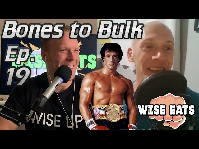 Going from Bones to Bulk with Bryan Parady (Wise Eats Podcast Episode #19)