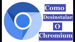 Como Desinstalar O Chromium