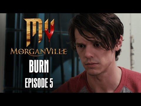 Morganville: The Series - Episode 5: