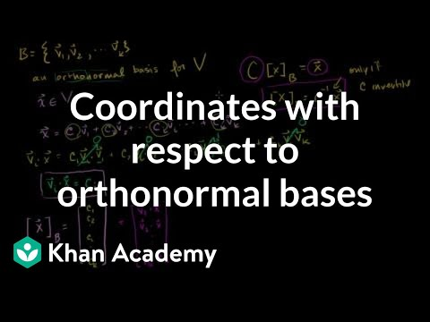 Coordinates with respect to orthonormal bases | Linear Algebra | Khan Academy