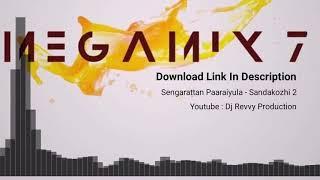 Sengarattan Paaraiyula Sandakhozi 2 Remix By Dj Yogz.mp3