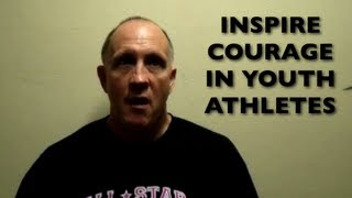 Inspire Courage In Your Youth Sports Athletes With Wayne Mendezona