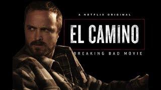 A BREAKING BAD MOVIE: El CAMINO (2019) Trailer - NETFLIX