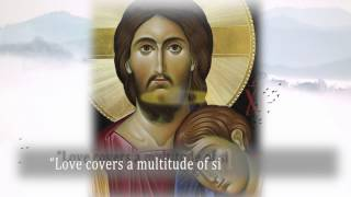 """Love covers a multitude of sins"" (1Pt 4,8b)"